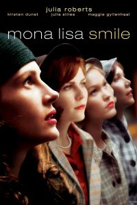2003-Mona Lisa Smile โมนาลิซ่า…ขีดชีวิตเขียนฝันให้บานฉ่ำ