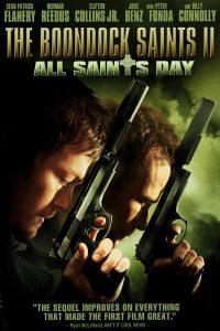 2009-The Boondock Saints II: All Saints Day  คู่นักบุญกระสุนโลกันตร์