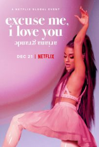 2020-Ariana Grande: Excuse Me, I Love You อารีอานา กรานเด