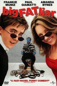 2002-Big Fat Liar เปิดโปง…จอมลวงโลก