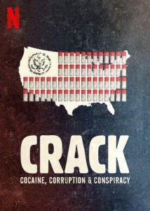 2021-Crack: Cocaine, Corruption & Conspiracy ยุคแห่งแคร็กโคเคน
