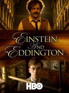 2008-Einstein and Eddington ไอน์สไตน์และเอ็ดดิงตั้น