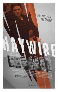 2011-Haywire เธอแรง หยุดโลก