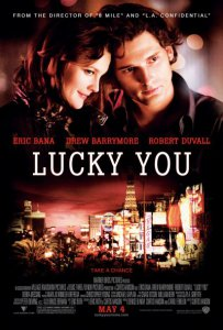 2007-Lucky You พนันโชค พนันรัก