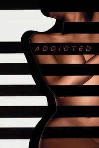 2014-Addicted ปรารถนาอันตราย