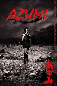 2003-Azumi อาซูมิ ซามูไรสวยพิฆาต