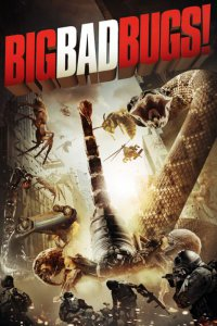 2012-Big Bad Bugs วอเท็กซ์ สงครามอสูรล่าอสูร