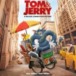 2021-Tom & Jerry ทอม แอนด์ เจอร์ รี่