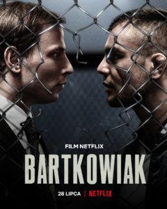 บาร์ตโคเวียก แค้นนักสู้ Bartkowiak (2021)