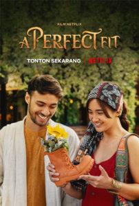 รองเท้ากับความรัก A Perfect Fit (2021)