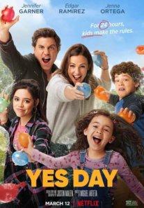 เยสเดย์ วันนี้ห้ามเซย์โน Yes Day (2021)