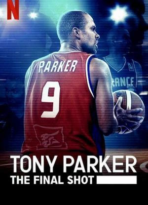 Tony Parker The Final Shot โทนี่ ปาร์คเกอร์ ช็อตสุดท้าย