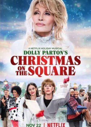 Dolly Parton's Christmas on the Square ดอลลี่ พาร์ตัน คริสต์มาส ออน เดอะ สแควร์