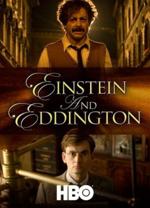 Einstein and Eddington ไอน์สไตน์และเอ็ดดิงตั้น