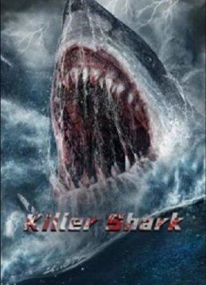 Killer Shark ฉลามคลั่ง ทะเลมรณะ
