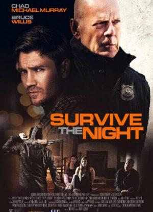 Survive the Night คืนล่า…ทวงแค้น
