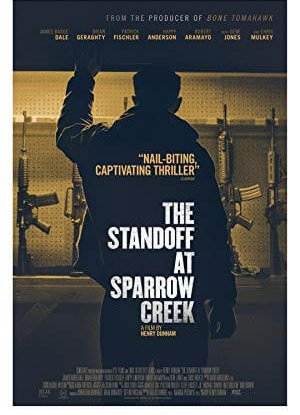 The Standoff at Sparrow Creek เผชิญหน้า ล่าอำมหิต