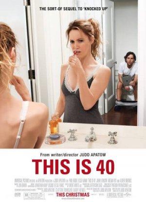 This Is 40 โอ๊ย…40 จะวัยทีนหรือวัยทอง
