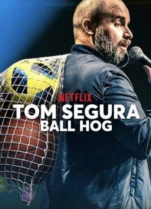 Tom-Segura-Ball-Hog-400x600