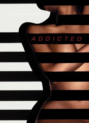 Addicted ปรารถนาอันตราย